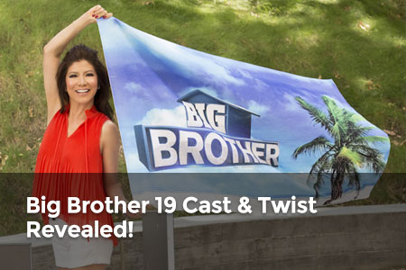Big Brother 19 Cast & Twist Revealed!