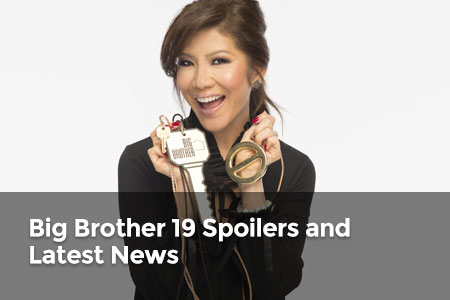 Big Brother 19 Spoilers and Latest News