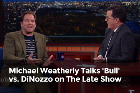 Watch: Michael Weatherly Talks 'Bull' vs. DiNozzo on The Late Show with Stephen Colbert