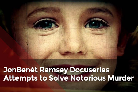 http://www.globaltv.com/featuredarticles/latest/the-case-of-jonbenet-ramsey-docuseries-attempts-to-solve-notorious-murder/