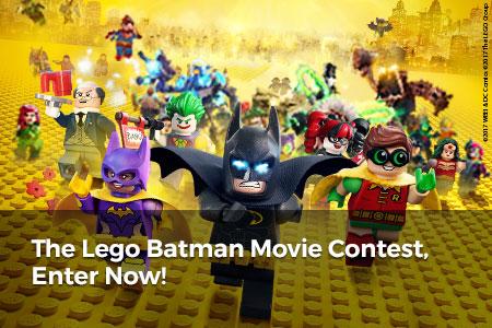 The Lego Batman Movie Contest, Enter Now!
