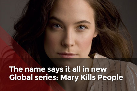 The name says it all in this new series: Mary Kills People