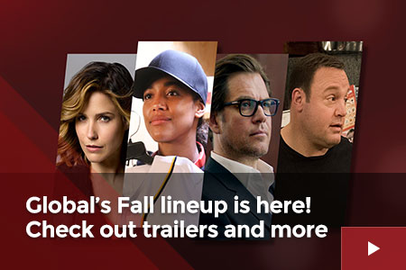 Global's Fall lineup is here