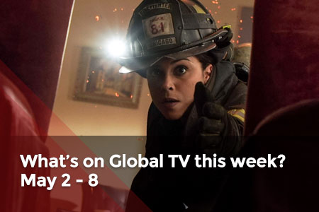 /featuredarticles/latest/whats-on-global-tv-this-week-may-2-may-8/