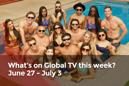 /featuredarticles/latest/whats-on-global-tv-this-week-june-27-july-3/