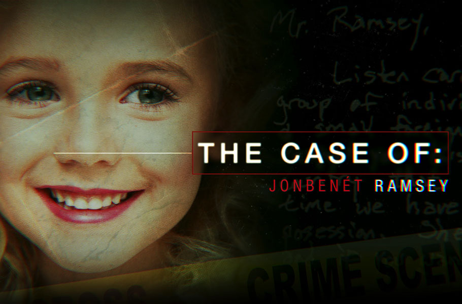The Case Of: JonBenét Ramsey Docuseries Attempts to Solve Notorious Murder
