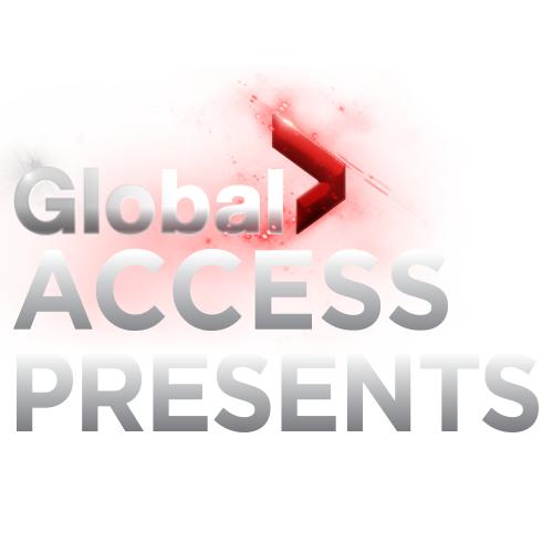 Global Access Presents