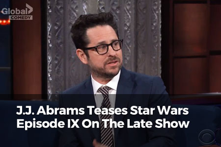 J.J. Abrams Teases Star Wars IX On The Late Show