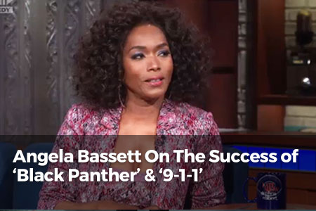 Angela Bassett On The Success Of 'Black Panther' & '9-1-1'