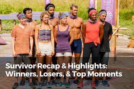 Survivor Recap & Highlights: Winners, Losers, & Top Moments