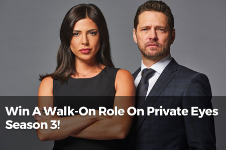 Win A Walk-On Role On Private Eyes Season 3!