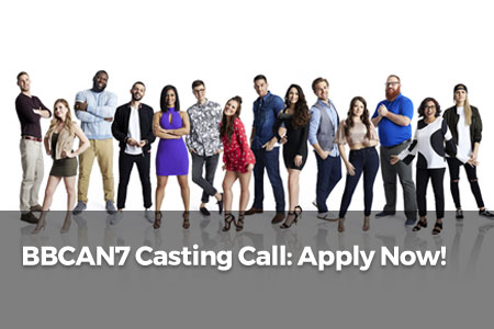 BBCAN7 Casting Call: Apply Now!
