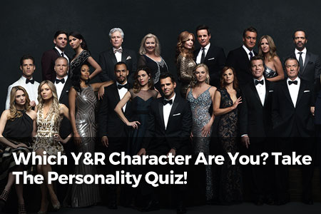 Which Y&R Character Are You? Take The Personality Quiz!