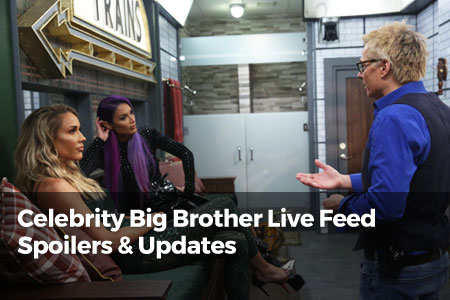 Celebrity Big Brother Live Feed Spoilers & Updates