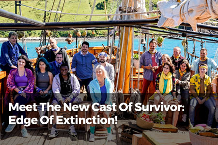 Meet The New Cast Of Survivor: Edge Of Extinction!