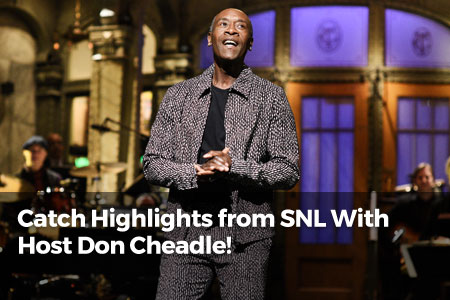 Catch Highlights From SNL Host Don Cheadle!