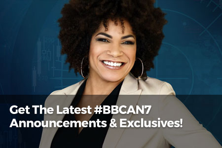 Get The Latest #BBCAN7 Announcements & Exclusives!