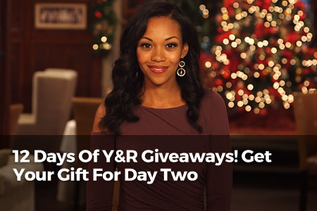 12 Days of Y&R Giveaways! Get Your Gift For Day 2