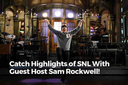 Catch Highlights of SNL With Guest Host Sam Rockwell!