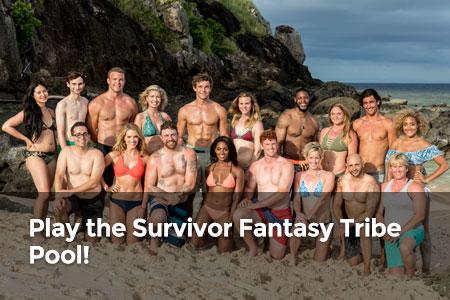 Play the Survivor Fantasy Tribe Pool!
