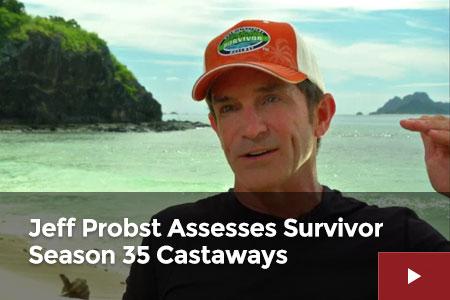 Jeff Probst Assesses Survivor Season 35 Castaways