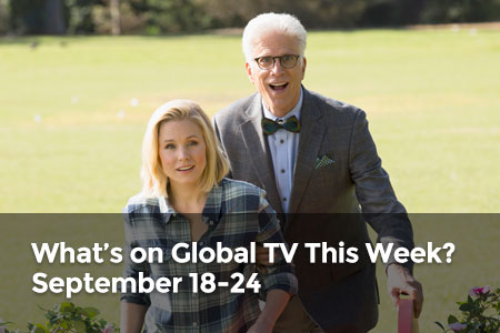 What's on Global TV This Week? September 18-24