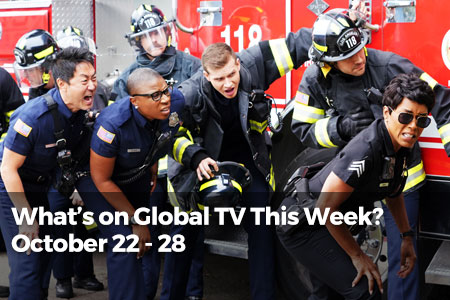 What's On Global TV This Week? Oct 22 - Oct 28